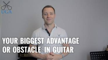 Your Biggest Advantage Or Obstacle In Guitar